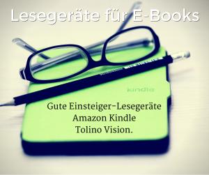 Lesegeräte und E-Book-Reader für Einsteiger